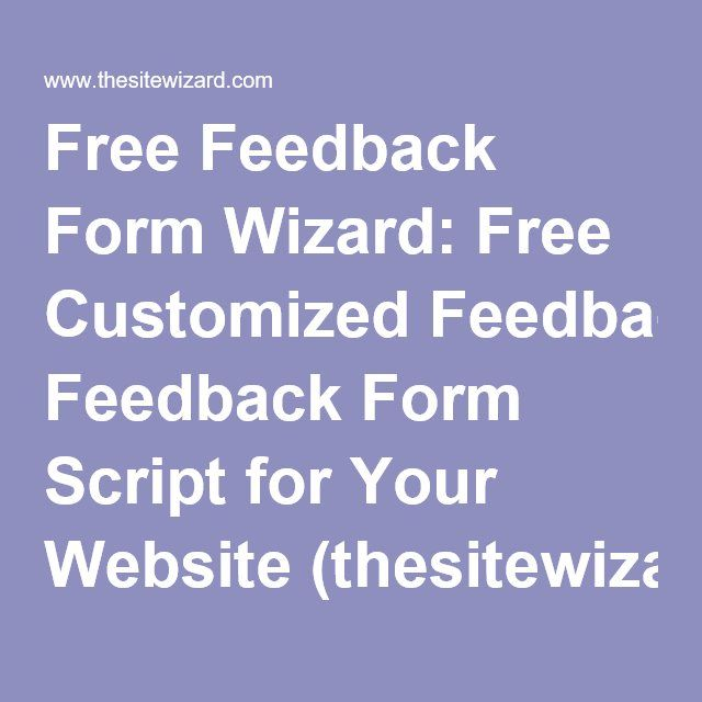 Free Feedback Form Wizard Free Customized Feedback Form Script