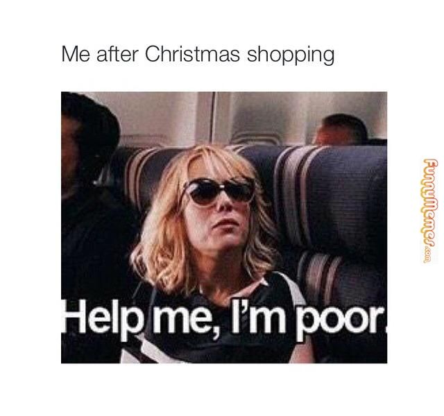 Funny memes Me after Christmas shopping... | TV + Movie Memes ...