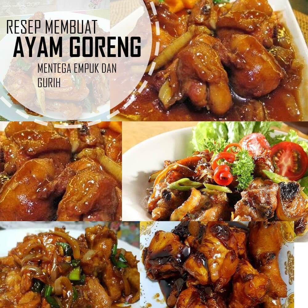 Resep Ayam Goreng Mentega Empuk Dan Gurih Resep Masakan Terbaru Di 2020 Resep Ayam Resep Masakan Resep