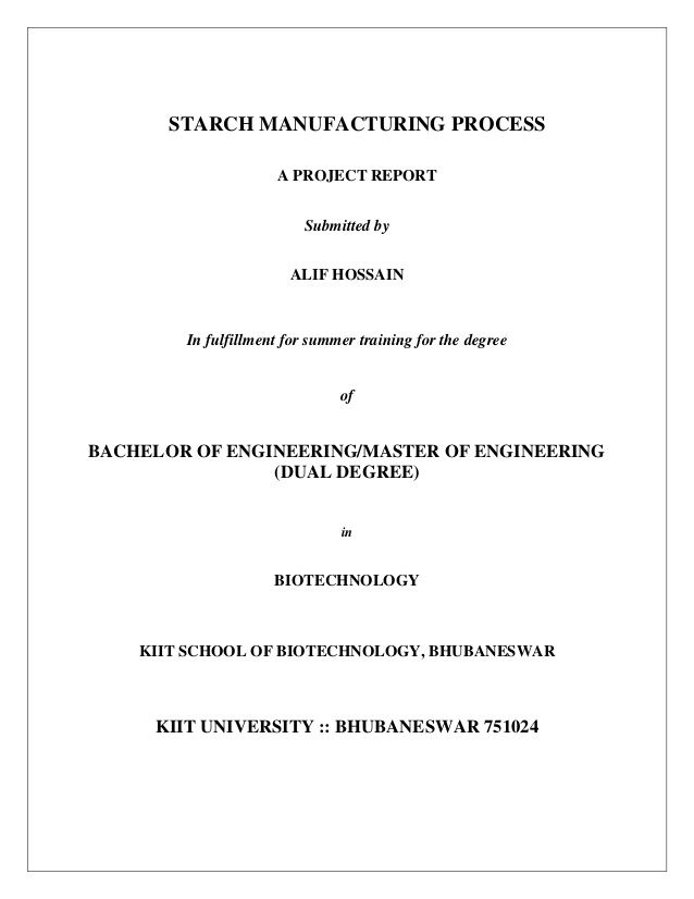STARCH MANUFACTURING PROCESS A PROJECT REPORT Submitted by ALIF - manufacturing project report