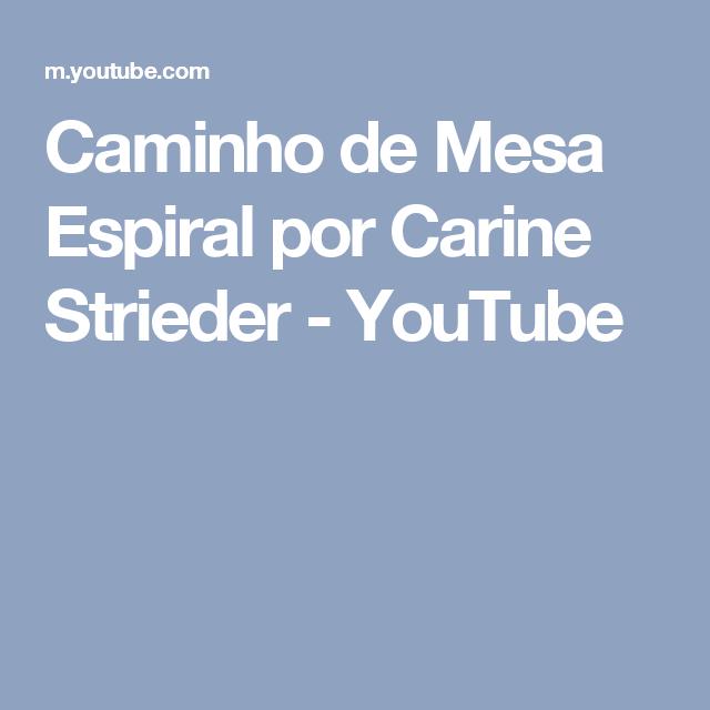 Caminho de Mesa Espiral por Carine Strieder - YouTube