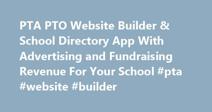 PTA PTO Website Builder & School Directory App With Advertising ...