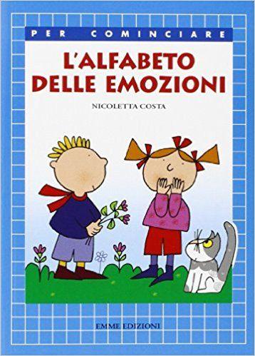 Lalfabeto Delle Emozioni Amazonit Nicoletta Costa Libri Kids
