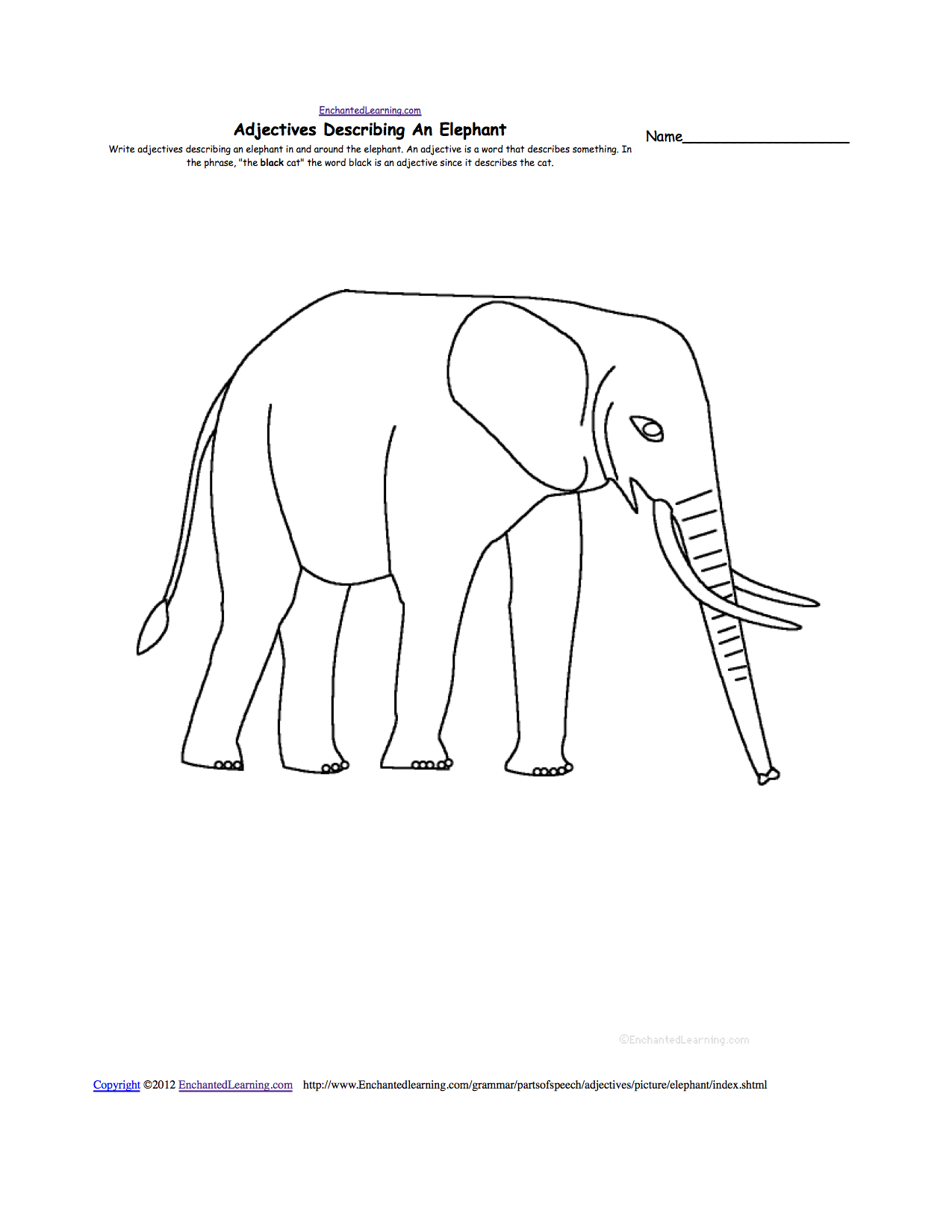 Elephant write adjectives describing the picture in and around the picture