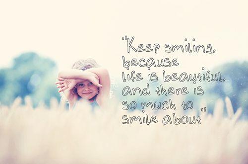 Tumblr Lokapmle3p1qah2fqo1 500 Jpg 500 330 Smile Quotes Beautiful Keep Smiling Quotes Make Me Smile Quotes