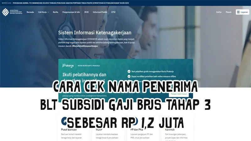 Klik Www Kemnaker Go Id Login Cek Nama Penerima Blt Subsidi Gaji Bpjs Rp 1 2 Juta Tahun 2021 Bakamitai Di 2021