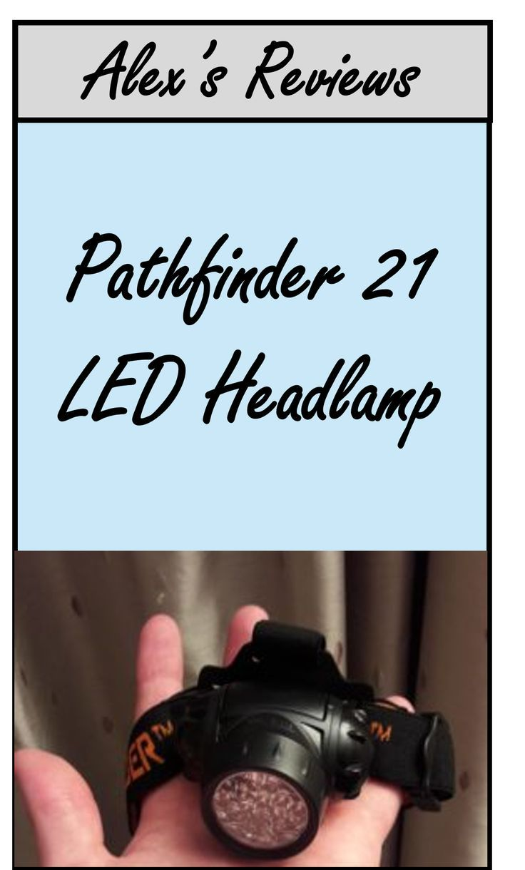 best head-torch ever? - pathfinder 21 led headlamp | torches