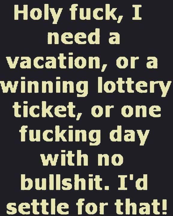 Untitled Flickr Photo Sharing Winning Lottery Ticket Need A Vacation Face Quotes