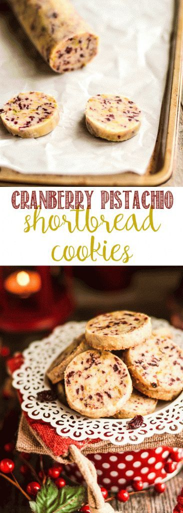 Cranberry Pistachio Shortbread Cookies Recipe Christmas cookies
