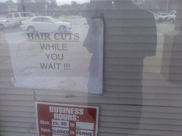 Hair cuts while you wait...as opposed to....????