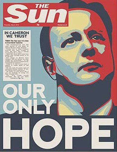 As the Sun declares David Cameron is 'Our only hope' in a front page that mimics that iconic Barack Obama poster.