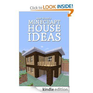 Superb Minecraft House Ideas: A Collection Of Blueprints For Great House Ideas In  This Minecraft House