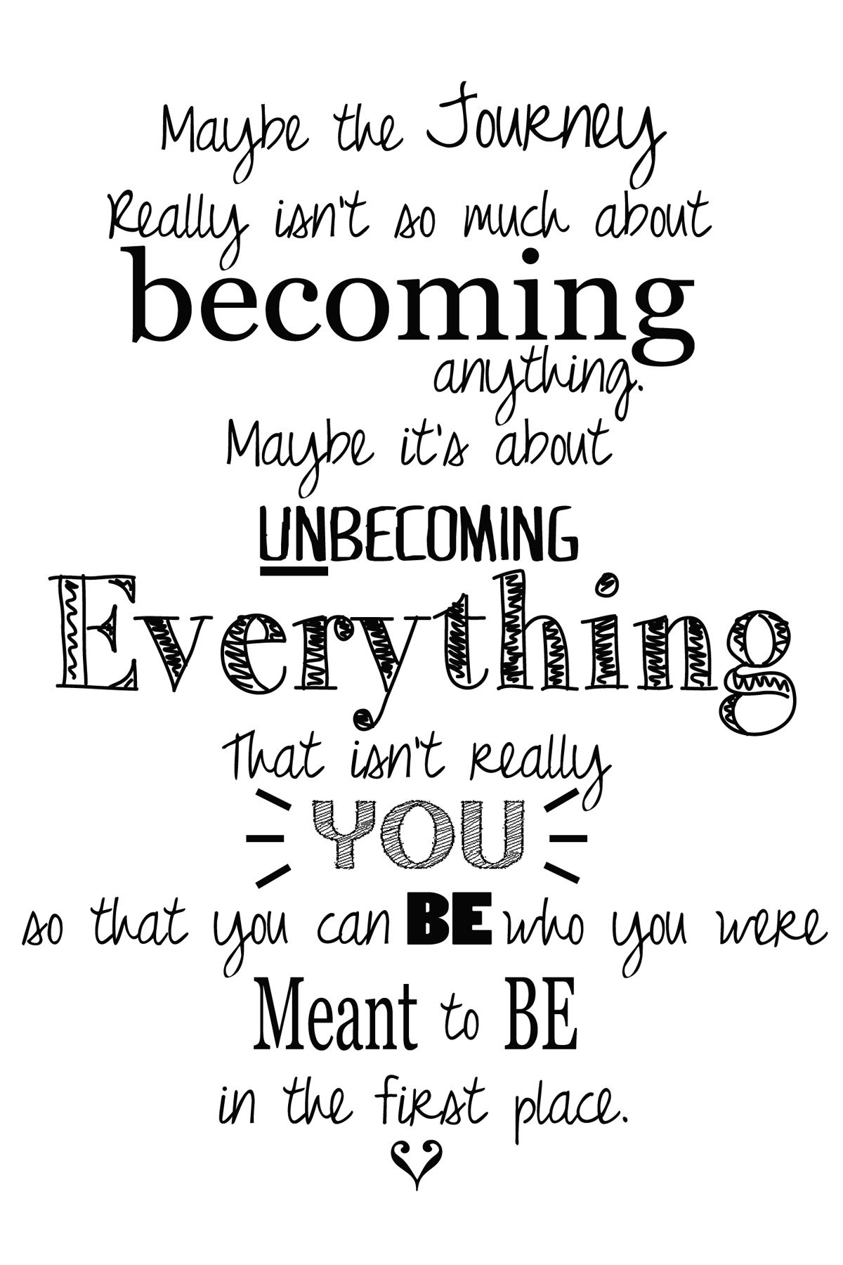 One Step to Who You Are Meant to Be Something new