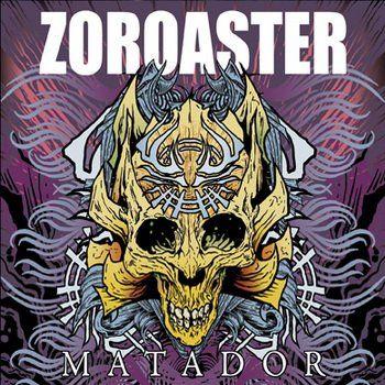 Zoroaster - Matador (2010)