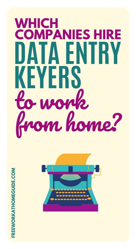 Which Companies Hire Data Entry Keyers To Work from Home?