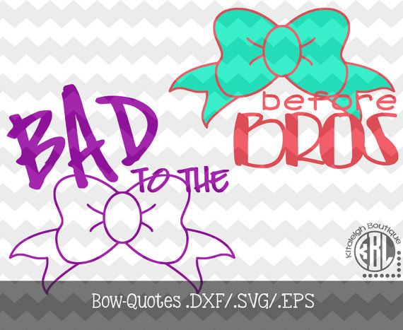 Bow Quote Files DxfSvgEps File For Use With Your Silhouette
