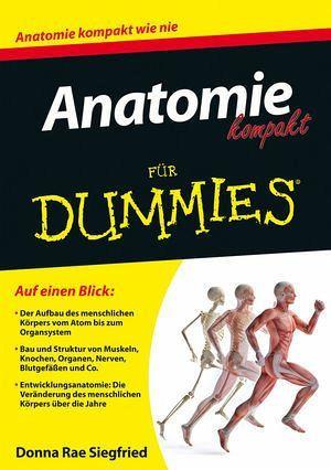 Anatomie kompakt für Dummies   Anatomie des menschen, der ...