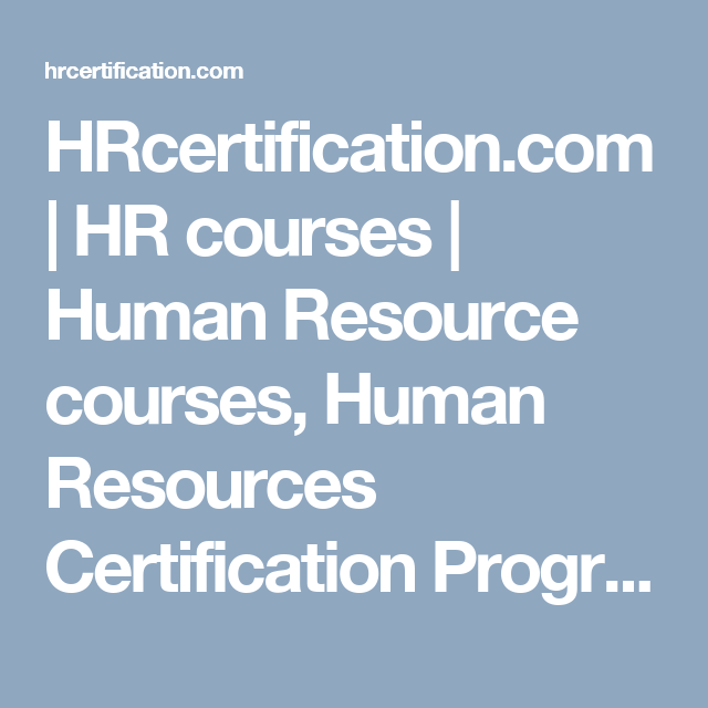 Hrcertification Hr Courses Human Resource Courses Human