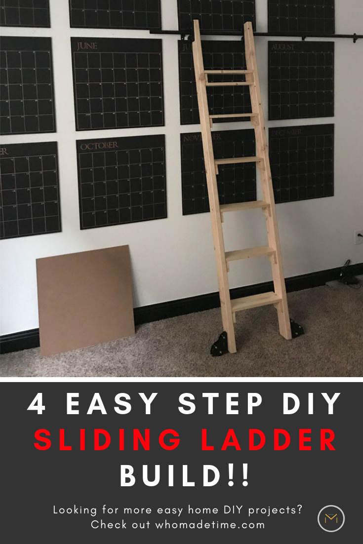 An Easy Diy Sliding Ladder Project For Access To Our Giant Calendar