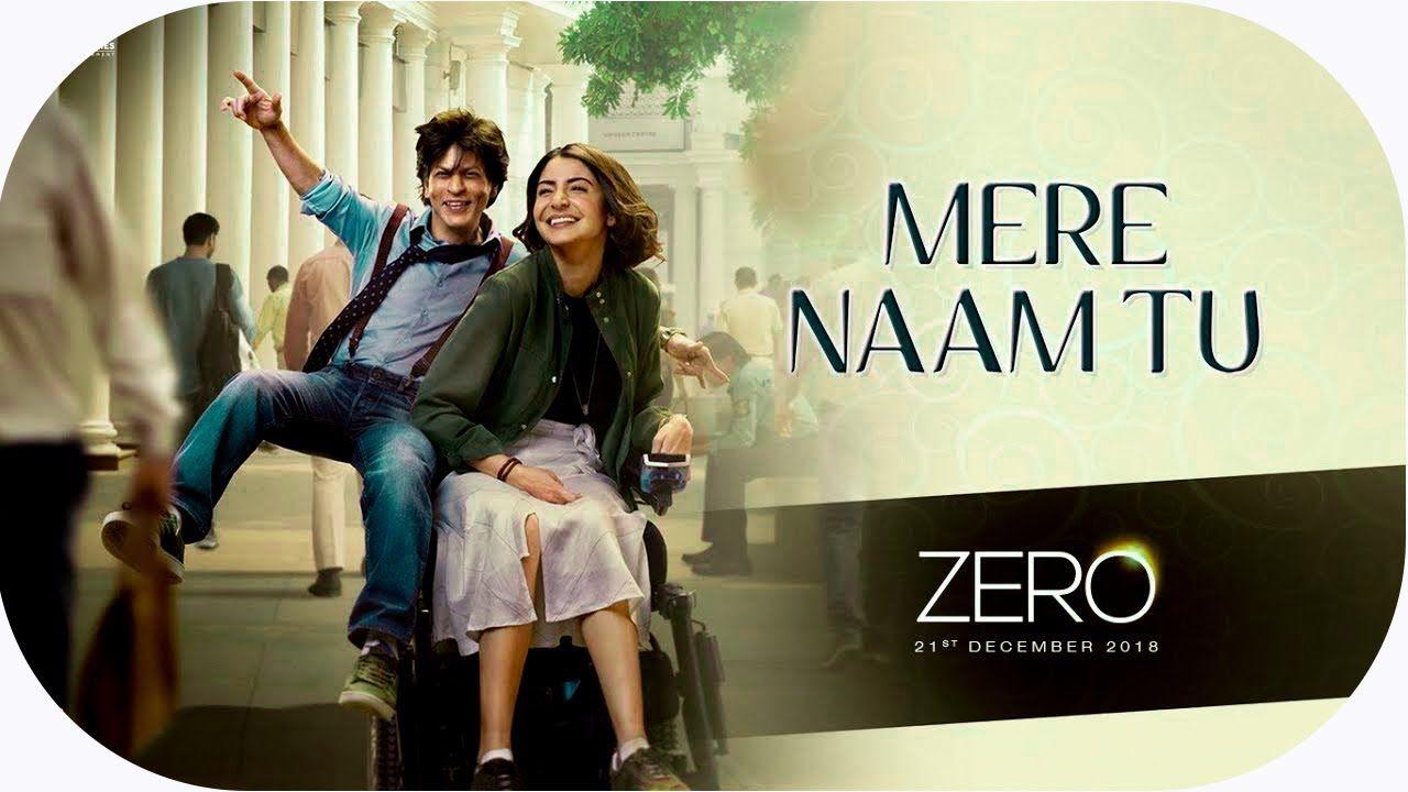Mere Naam Tu Korean Mix Song Zero Shah Rukh Khan Anushka Sharma Ka Muzik Hint