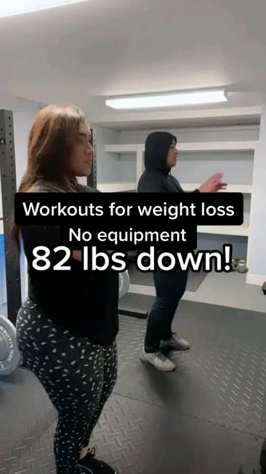 workouts for weight loss no equipment - 82 lbs down