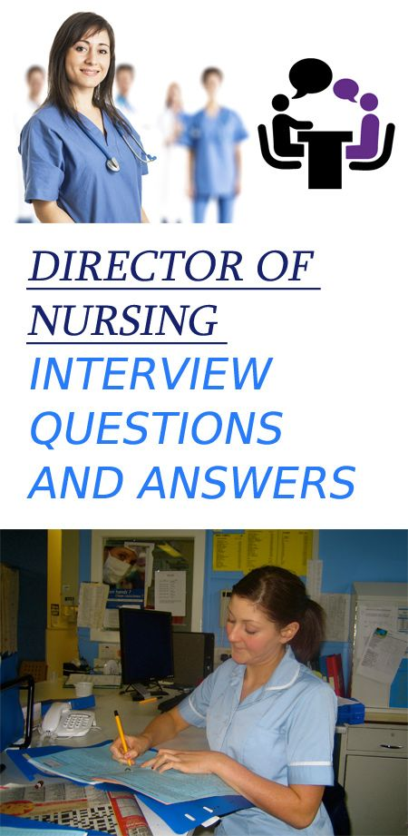 10 Toughest Director Of Nursing Interview Questions And Their