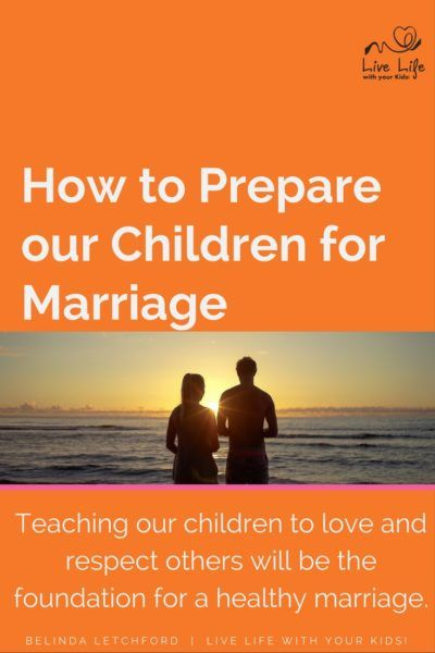 There are things that we can do to prepare our kids for marriage even now while…