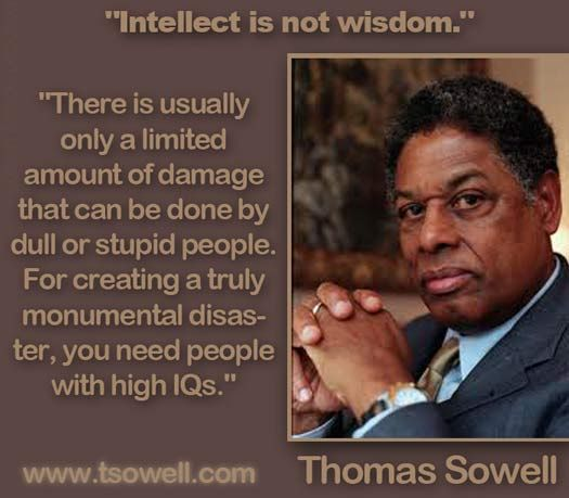 thomas sowell quote poster things that make you go ummmmmmm  thomas sowell quote poster things that make you go ummmmmmm politics thoughts and profound quotes