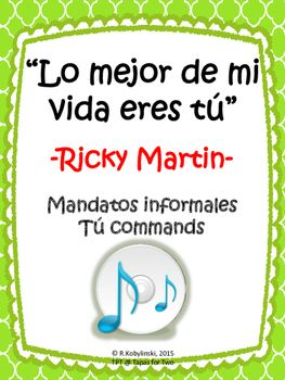 Spanish Song Lo Mejor De Mi Vida Eres Tú Reading Comprehension Mandatos Spanish Classroom Learning Spanish Music Student
