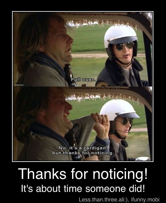 Best Comedy Movie Quotes Of All Time: Thank You, Thank You Very Much For The Compliment.