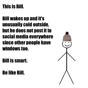 14 Best Be Like Bill Memes Of All Time Be Like Bill Meme Funny Quotes Bill Meme