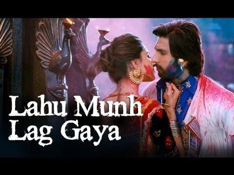 Lahu Munh Lag Gaya Song Goliyon Ki Raasleela Ram Leela Ft Deepika Padukone Ranveer Singh Indian Movie Songs Romantic Songs Video Songs
