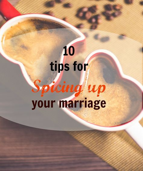"Marriage is hard work and everyone has times that they are in need of a ""boost"". Here are 10 tips for spicing up your marriage today! Visit www.onlygirl4boyz.com for more tips on marriage!"
