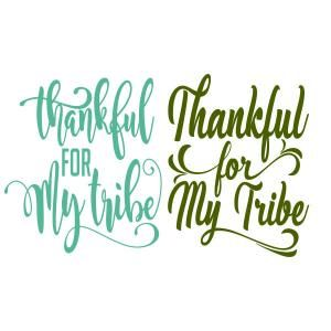 Thankful for My Tribe SVG Cuttable Design | Apex Embroidery Fonts