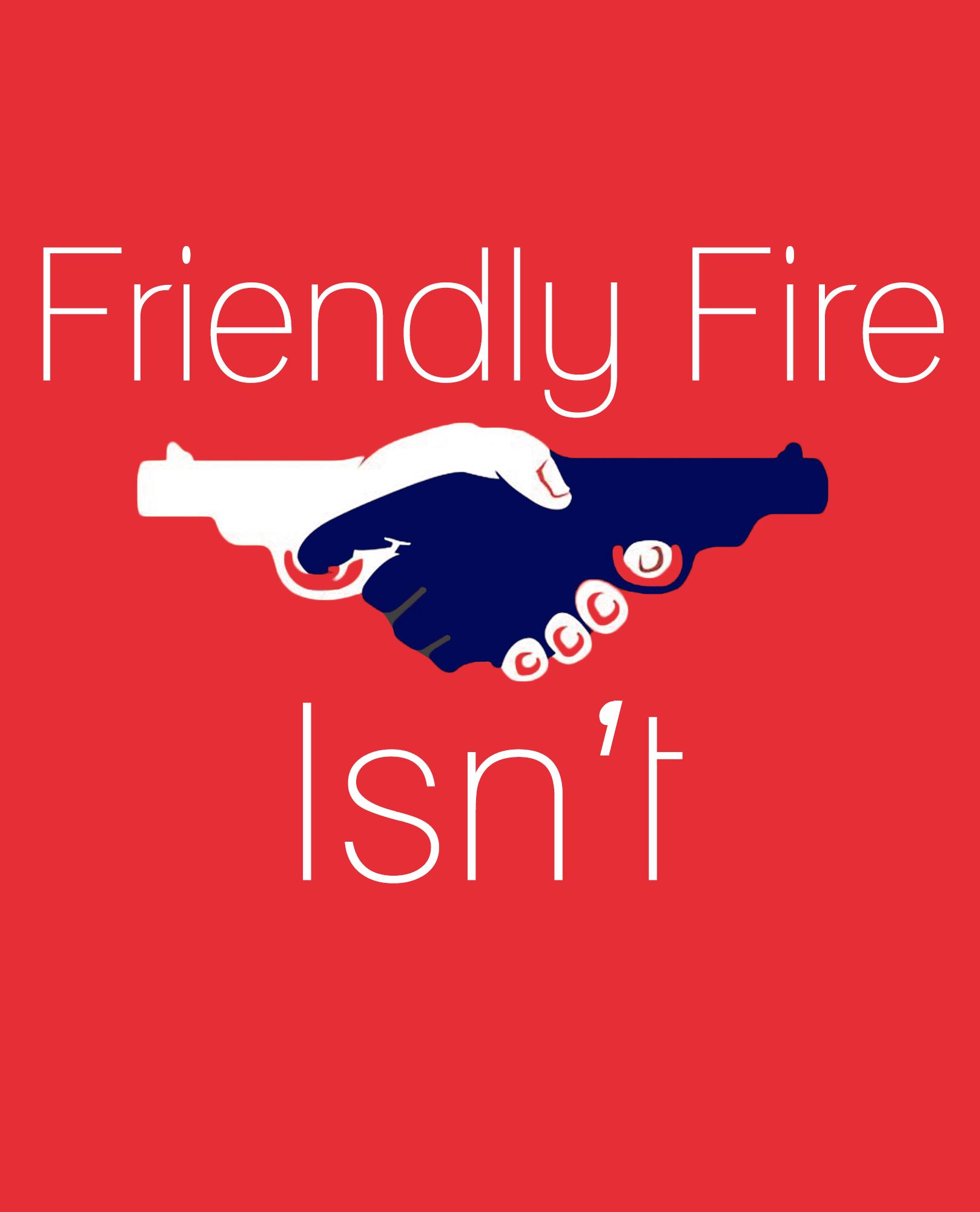 """""""Friendly fire isn't"""" Murphy's laws [1618x2000] [OC"""