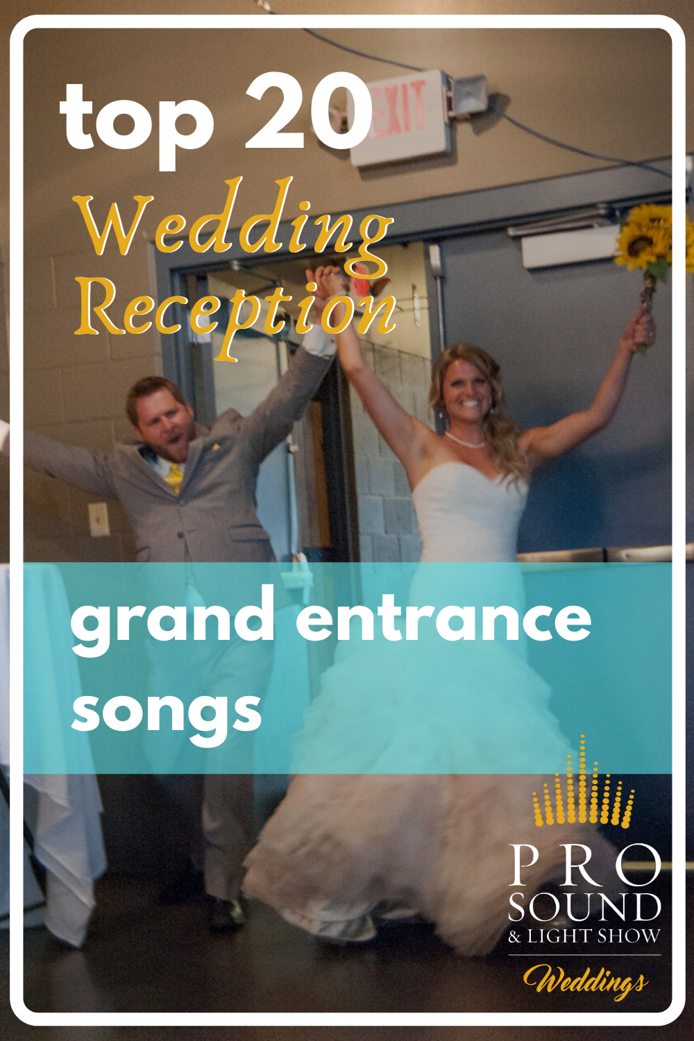 Top 20 Wedding Grand Entrance Songs in 2020 Grand