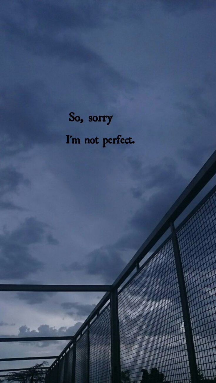 Sorry (: - #wallpers