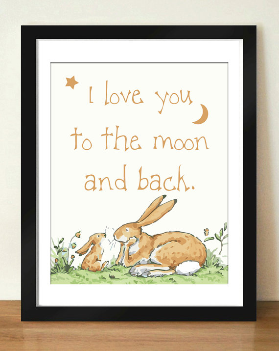 Digital Download I Love You To The Moon And Back Quote Art 8x10