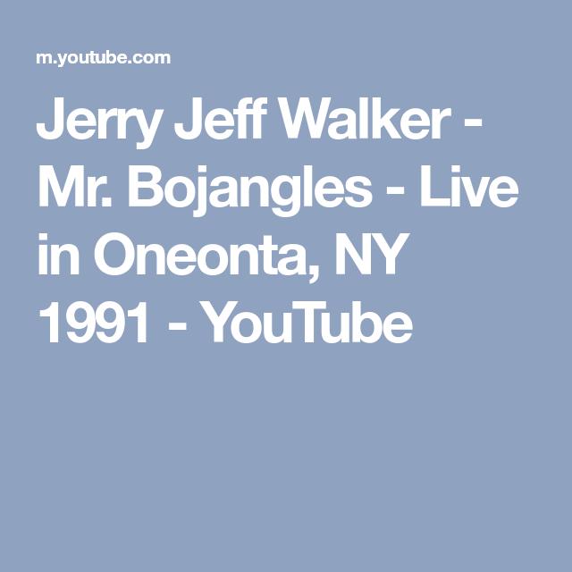 Jerry Jeff Walker Mr Bojangles Live In Oneonta Ny 1991 Youtube Jerry Jeff Walker Oneonta Jerry