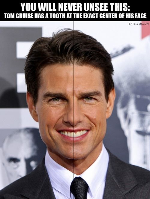Cannot be unseen: Tom Cruise's asymetrical teeth