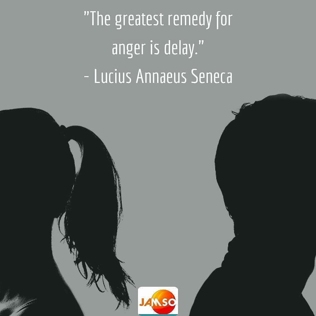 The greatest remedy for anger is delay lucius annaeus
