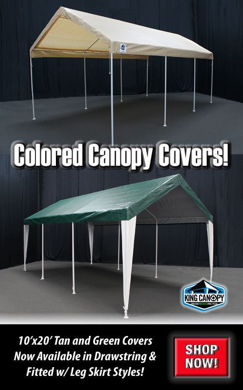 We Now Have Colored Covers For Your 10x20 King Canopy