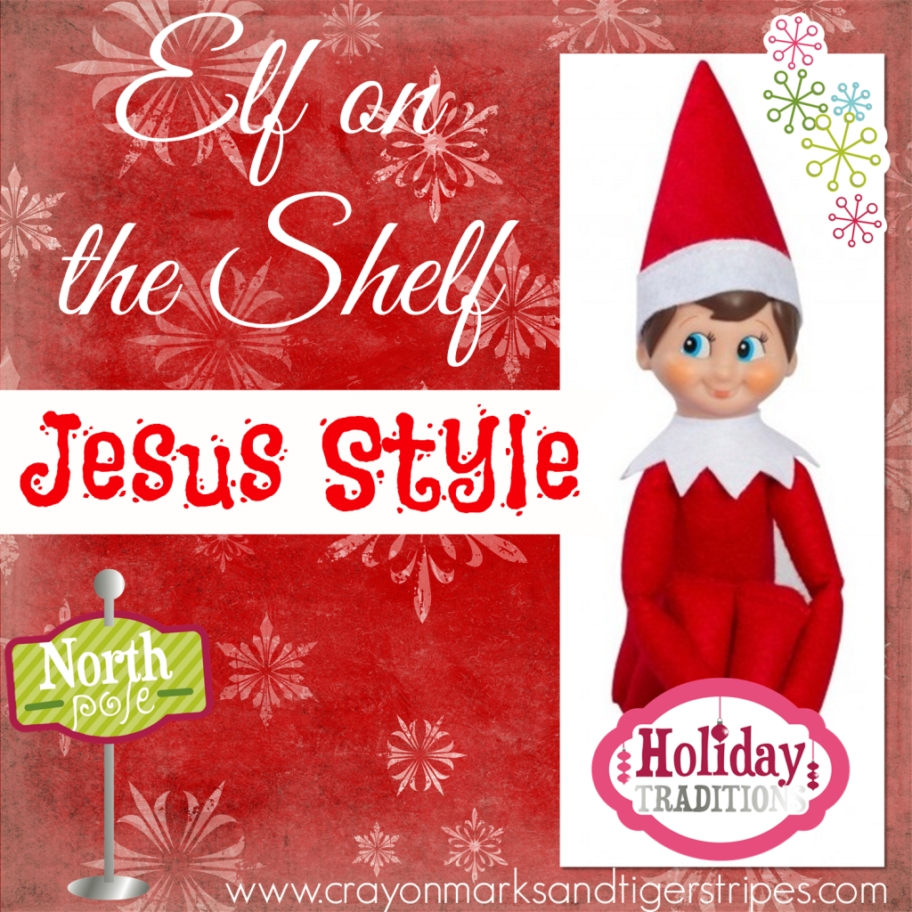 Elf on the Shelf Jesus Style Biblical Virtues | Elves, Shelves and ...