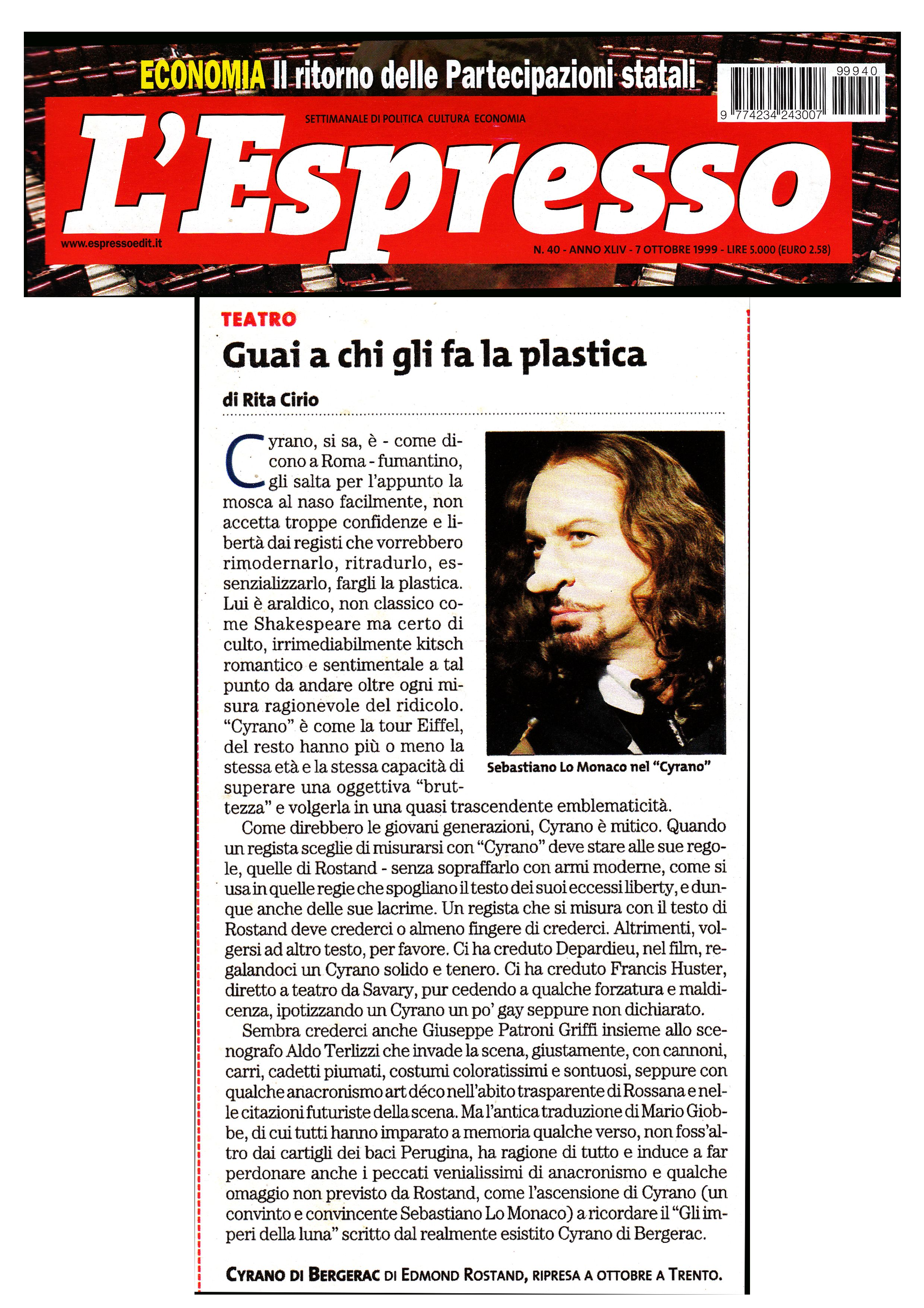 7 ottobre 1999 - Rita Cirio su Cirano di Bergerac, regia di Giuseppe Patroni Griffi con Sebastiano Lo Monaco