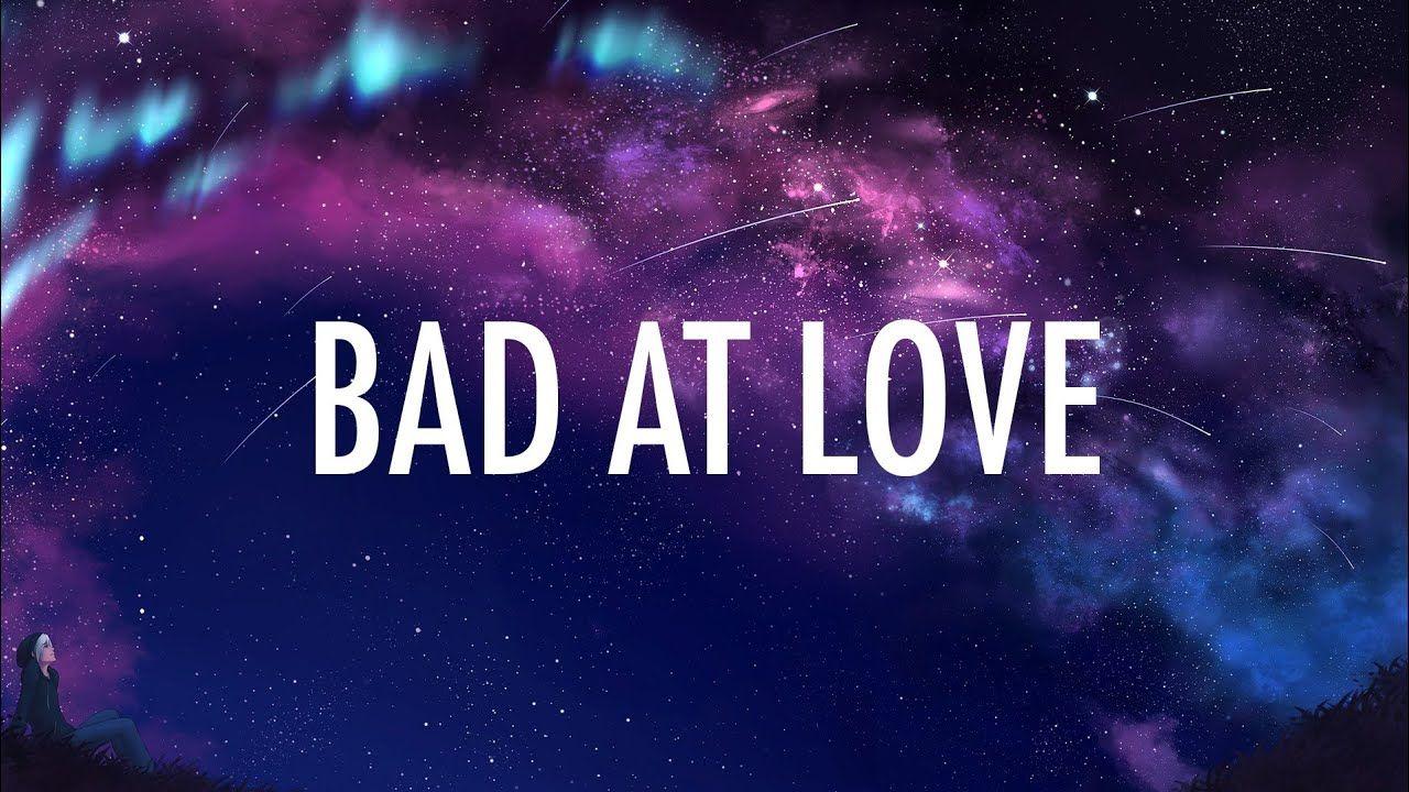 Halsey – Bad At Love (Lyrics) 🎵 YouTube Free