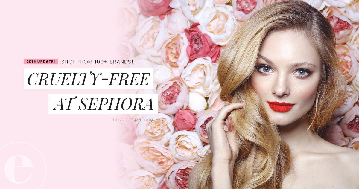 Sephora CrueltyFree Brand List (2020) Sephora, Cruelty