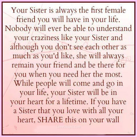 Your Sister Life Quotes Quotes Family Quote Sisters Family Quote Family Quotes Siblings Siblings Quote Sister Quotes Love My Sister Sisters