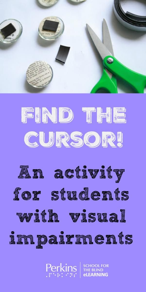 Teach students who are blind or low vision to find the cursor.