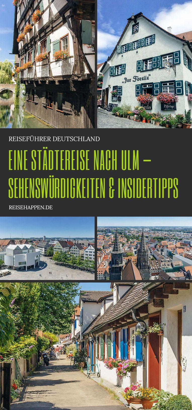 Ulm Sehenswurdigkeiten Insidertipps Reisehappen Reisen Urlaub In Deutschland Ulm