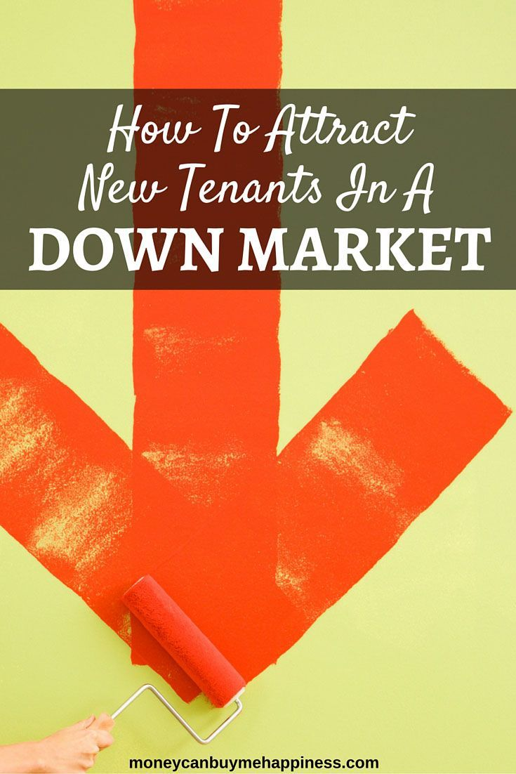 How To Attract New Tenants In A Down Market Being A Landlord Personal Finance Blogs Best Mortgage Rates Today